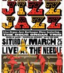 The Needle Vinyl Tavern and Capital City Burlesque Presents: Spring Time Jizz Jazz Capital City Burlesque & others at The Needle Vinyl Tavern (Edmonton)  on March 25, 2017