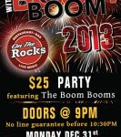 The Boom Booms at On the Rocks (Edmonton)  on December 31, 2012